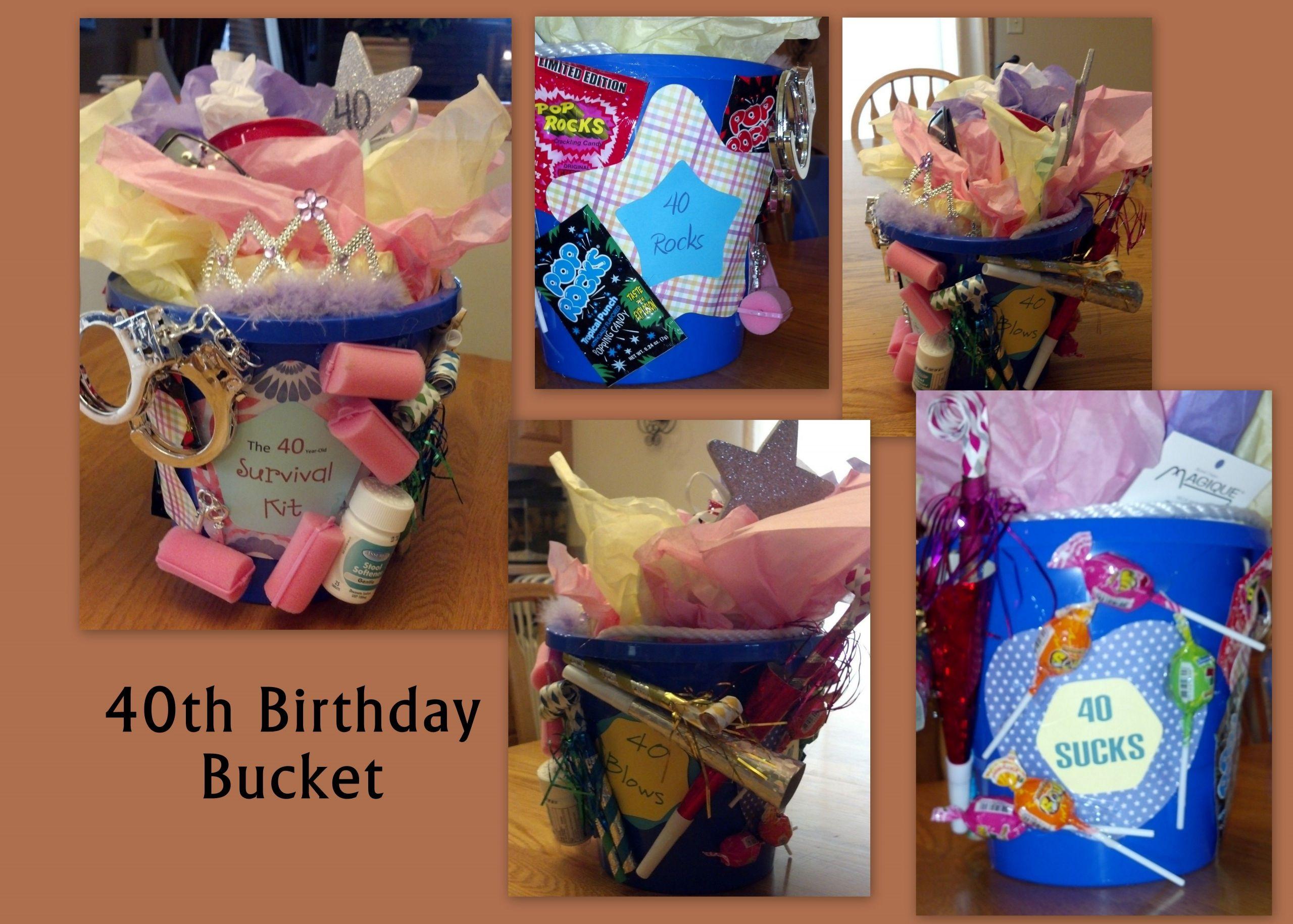 40Th Birthday Gag Gift Ideas  40th Birthday bucket filled with gag ts