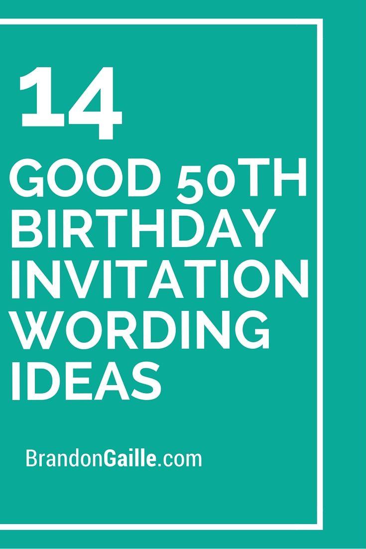 50th Birthday Invitation Wording  14 Good 50th Birthday Invitation Wording Ideas