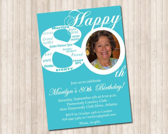 80th Birthday Invitation Wording  80th Birthday Invitation with picture can do any age