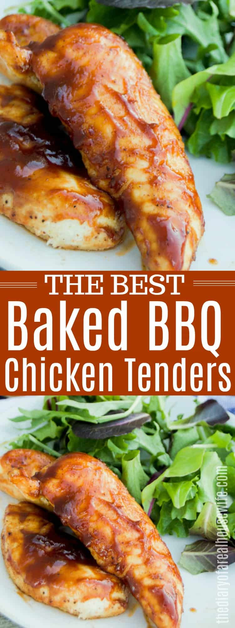 Baked Chicken Tenderloin Recipes  Baked BBQ Chicken Tenders • The Diary of a Real Housewife