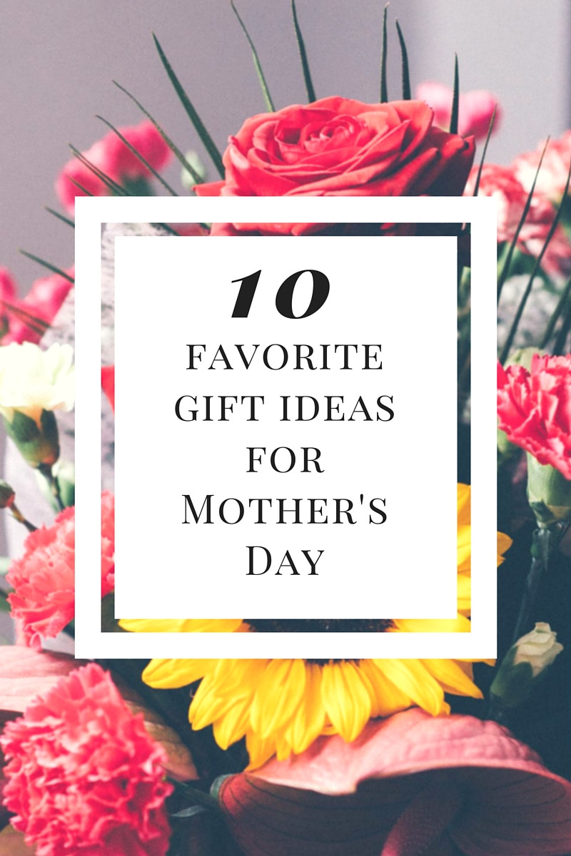 Best Mother Day Gift Ideas  Visage Favorites Top 10 Last Minute Mother s Day Gift