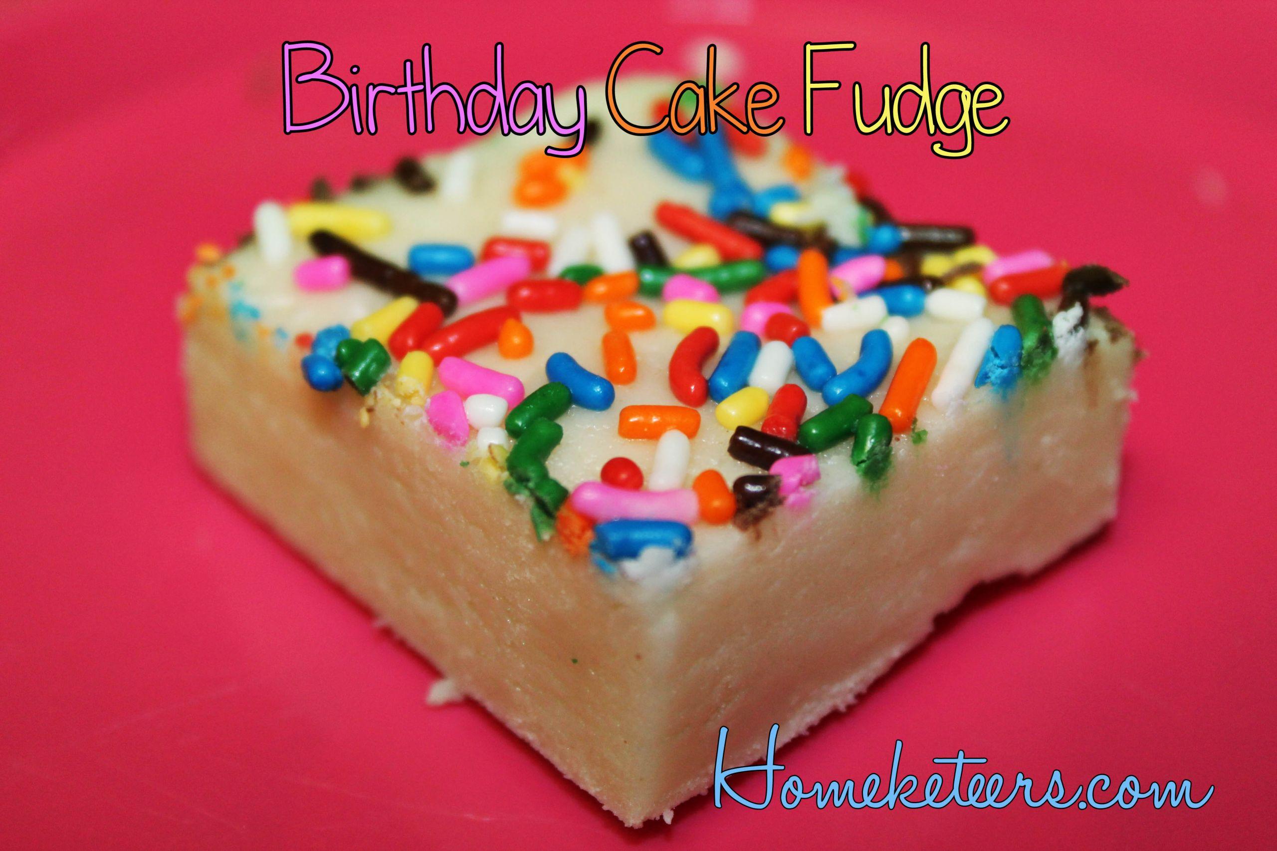 Birthday Cake Fudge  Birthday Cake Fudge