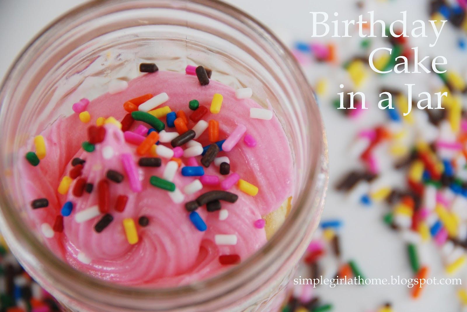 Birthday Cake In A Jar  Simple Girl Birthday Cake in a Jar