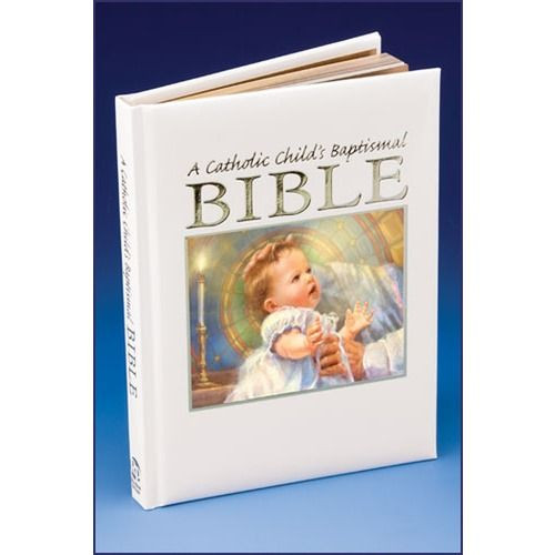 Catholic Children Gifts  A Catholic Child s Baptismal Bible