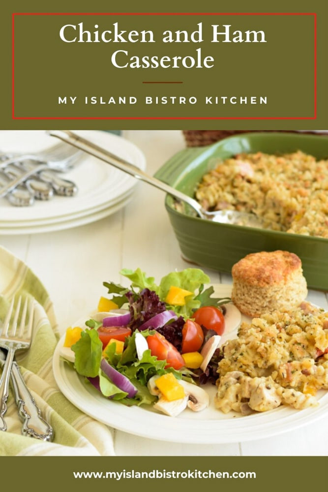 Chicken And Ham Casserole  Chicken and Ham Casserole My Island Bistro Kitchen