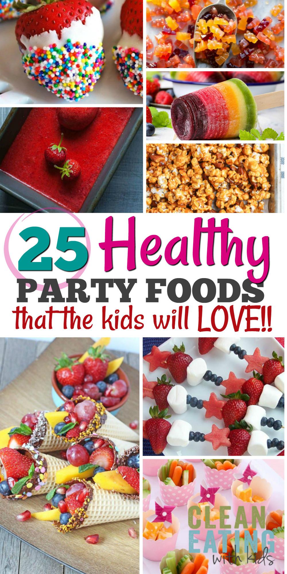 Children Birthday Party Food Ideas  25 Healthy Birthday Party Food Ideas Clean Eating with kids