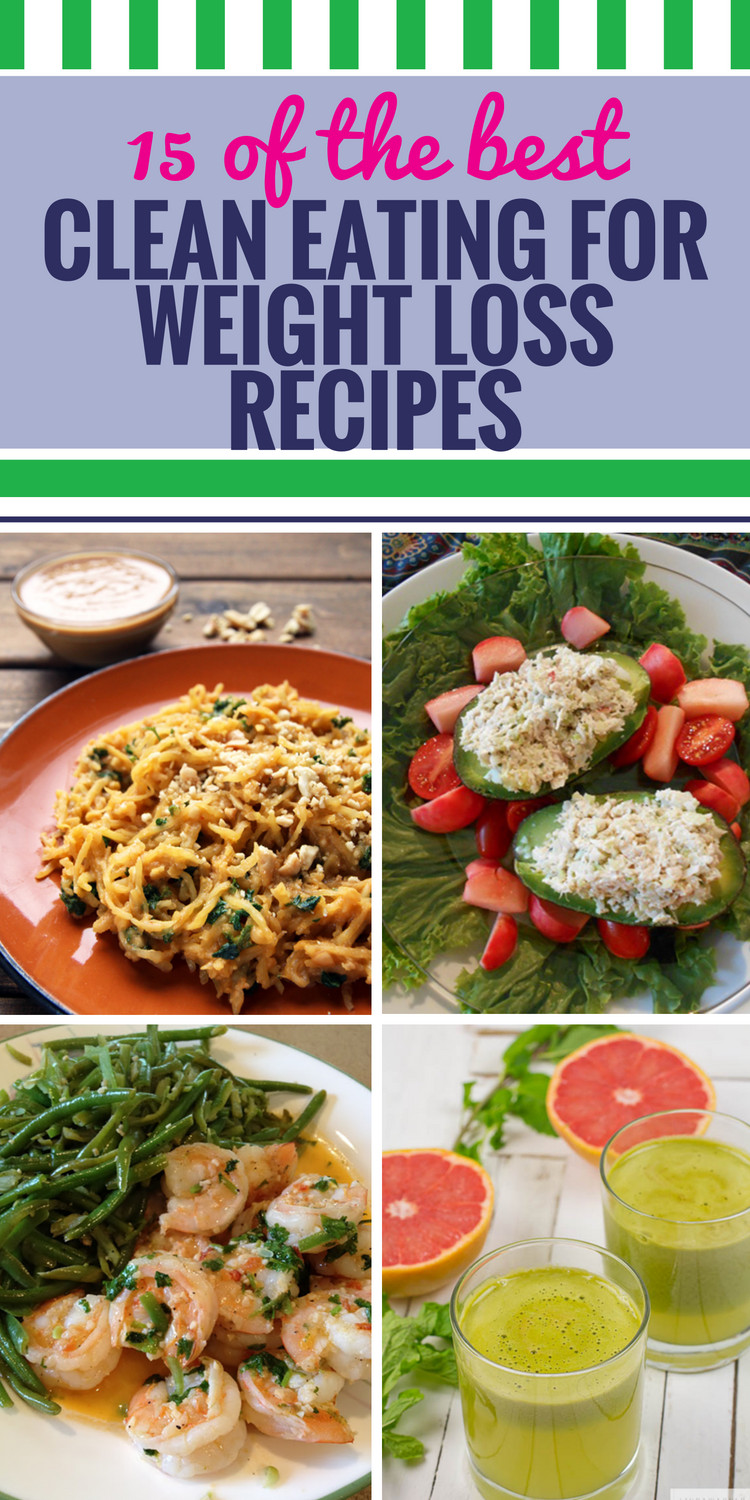Clean Eating Diet Weight Loss  15 Clean Eating Recipes for Weight Loss My Life and Kids