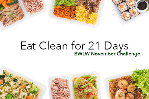 Clean Eating Diet Weight Loss  Eat Clean for 21 Days November 2015 Challenge