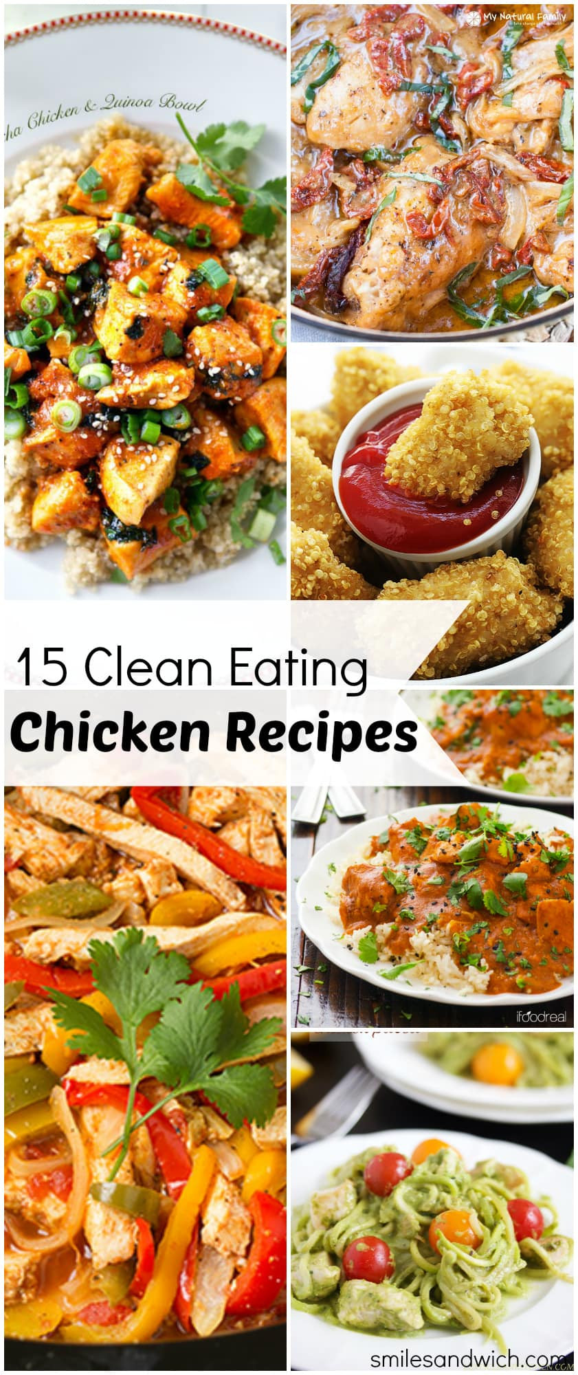 Clean Eating Dinner  15 Clean Eating Chicken Recipes Smile Sandwich