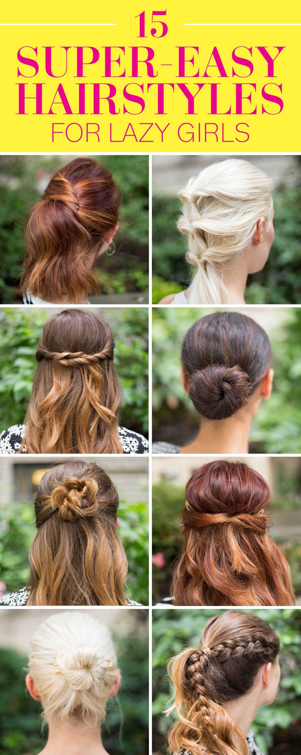 Cool Easy Hairstyles  15 Super Easy Hairstyles for Girls in 2016 Three Step