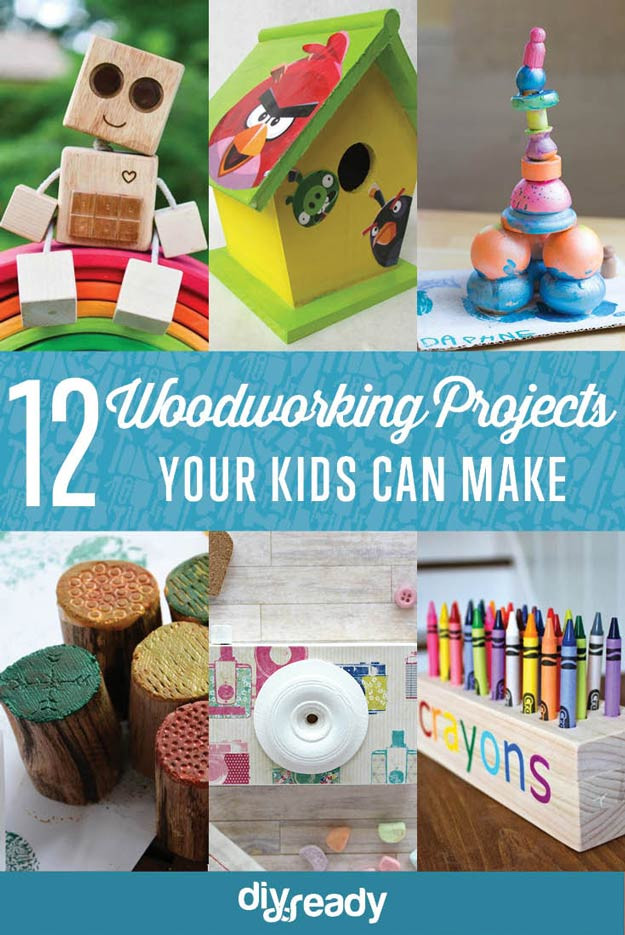 DIY Craft Ideas For Kids  Woodworking Projects for Kids DIY Ready
