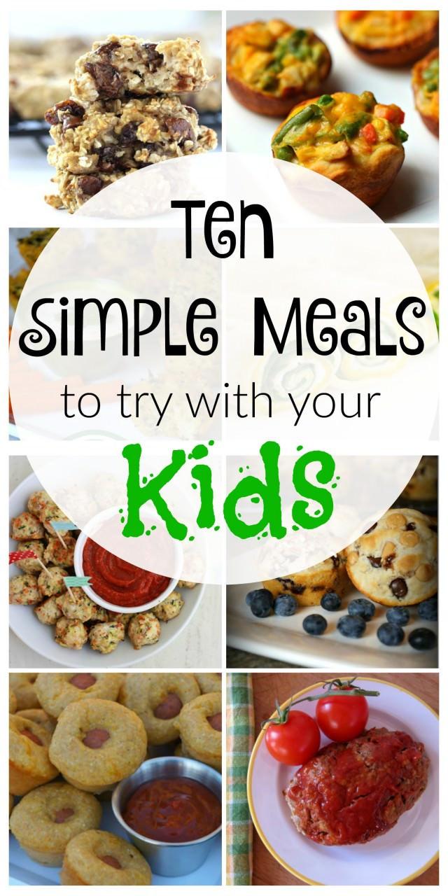 Easy Healthy Dinner Recipes Kid Friendly  10 Simple Kid Friendly Meals