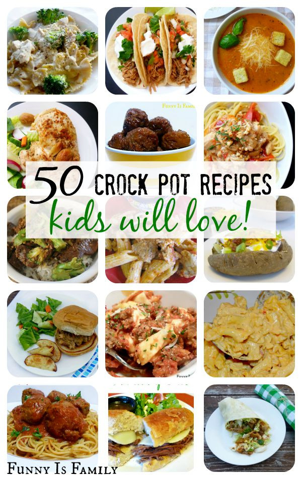 Easy Healthy Dinner Recipes Kid Friendly  Crock Pot Recipes Kids Will Actually Eat