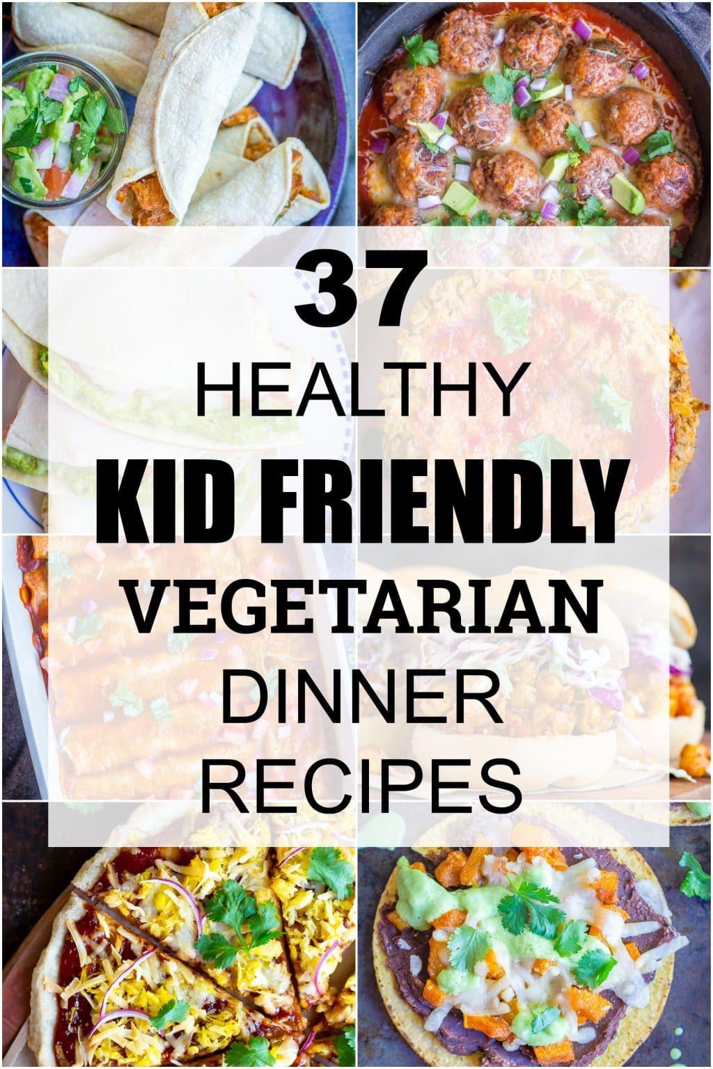 Easy Healthy Dinner Recipes Kid Friendly  37 Healthy Kid Friendly Ve arian Dinner Recipes She