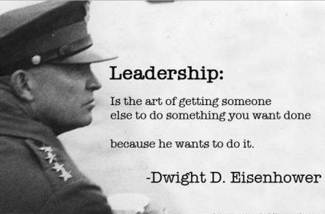 Eisenhower Leadership Quote  100 Most Inspirational Leadership Quotes And Sayings