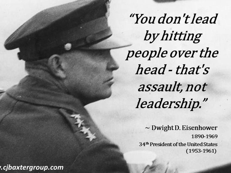 Eisenhower Leadership Quote  17 Best images about Words of Wisdom Presidential Quotes