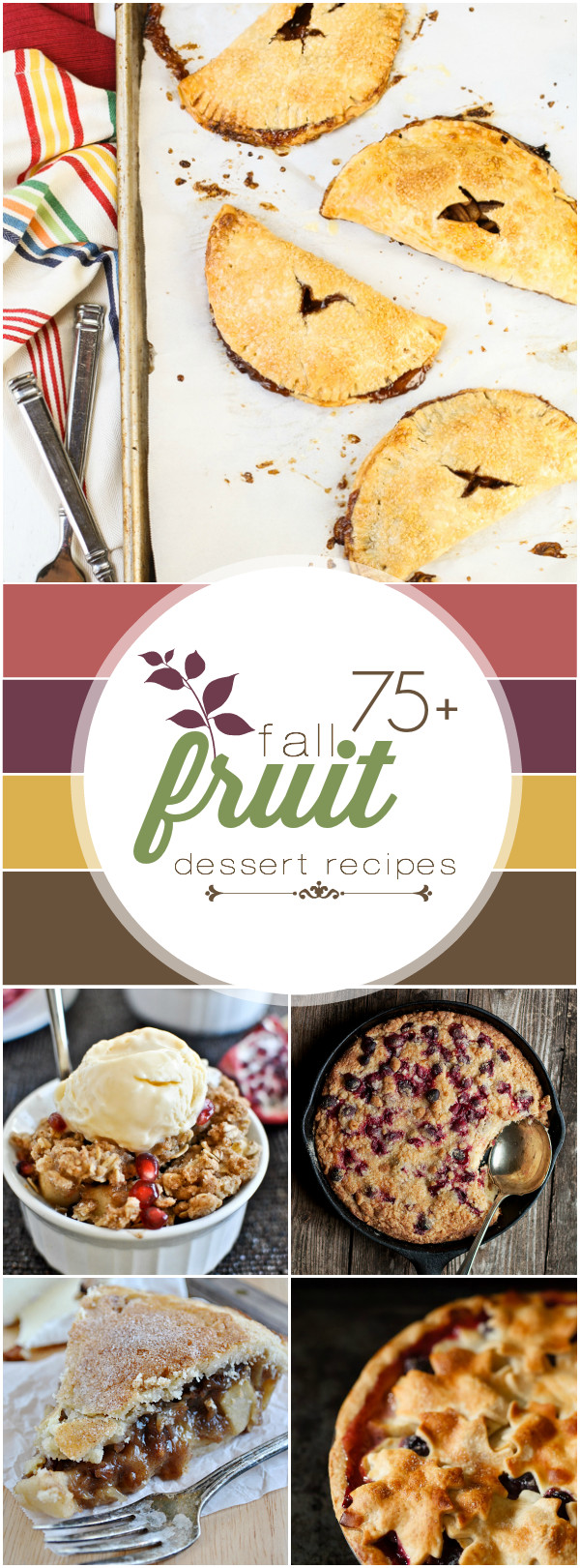 Fall Fruit Desserts  75 Fall Fruit Desserts Something Swanky