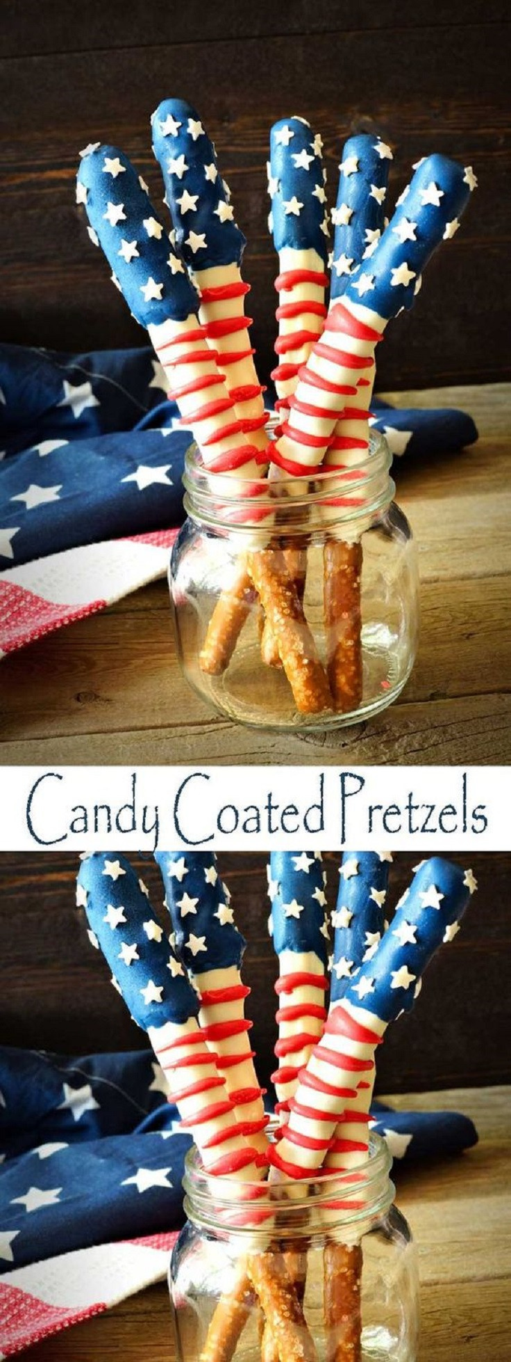 Fourth Of July Pretzels  15 Victorious 4th of July Desserts to Honor This Special Day