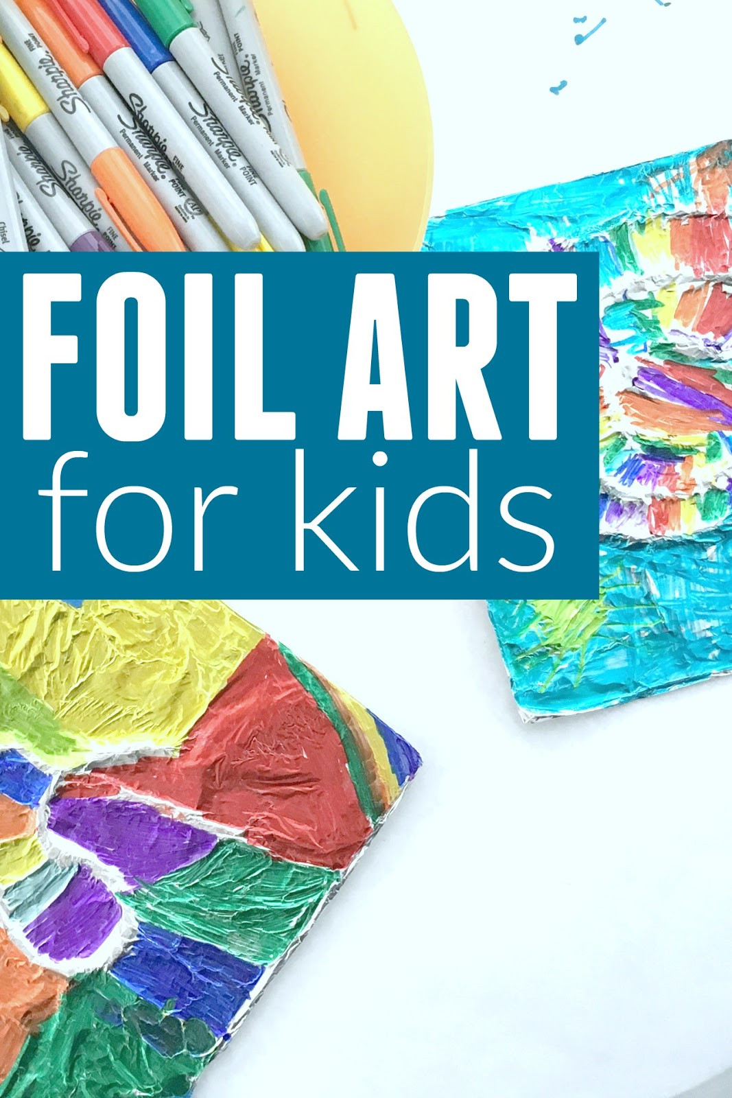 Fun Art Activities For Kids  Toddler Approved Foil Art for Kids