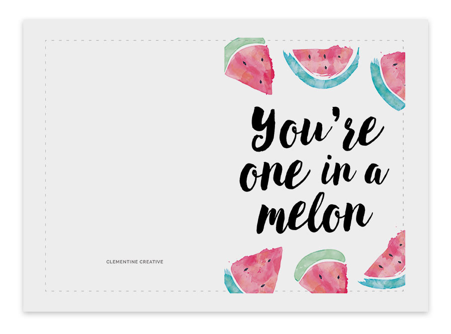 Funny Birthday Cards To Print  You re one in a melon printable birthday card