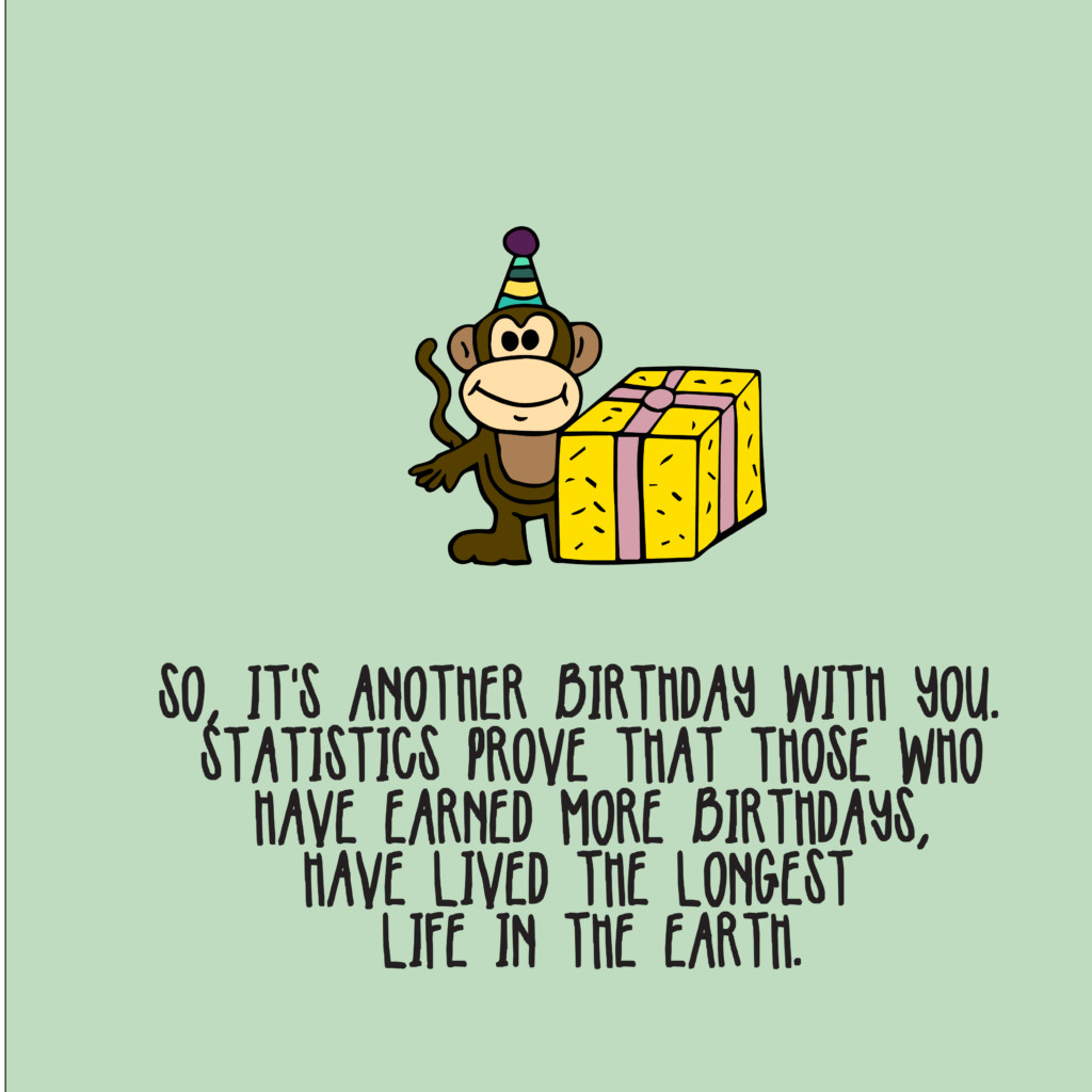 Funny Birthday Greetings  105 Funny Birthday Wishes Top Happy Birthday Wishes
