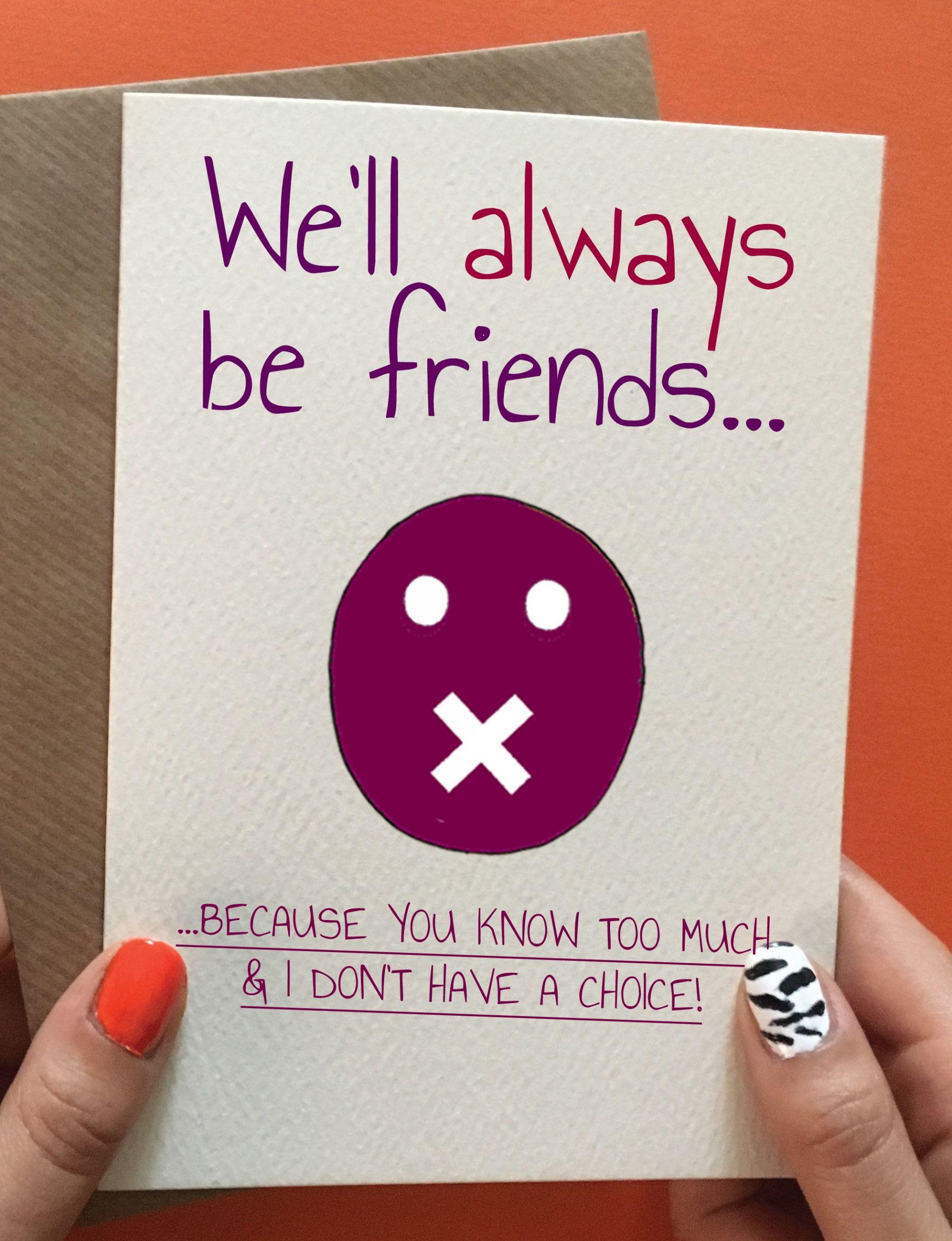 Funny Homemade Birthday Card Ideas  We ll Always Be Friends