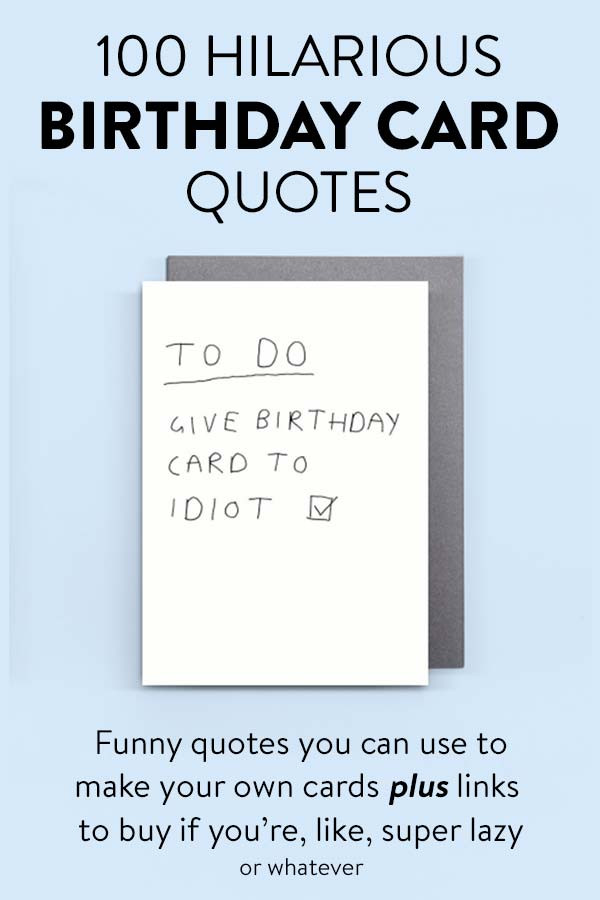 Funny Homemade Birthday Card Ideas  100 Hilarious Quote Ideas for DIY Funny Birthday Cards