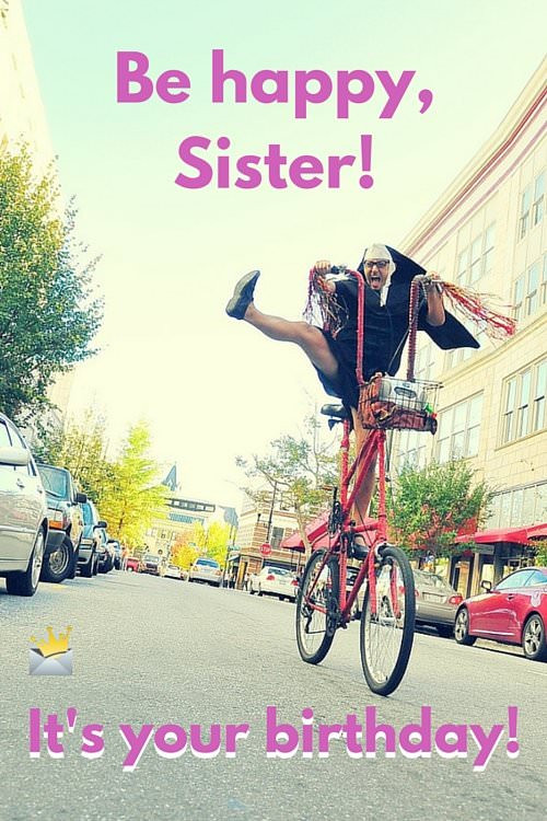 Funny Sister Birthday Wishes  Sisters Are Forever