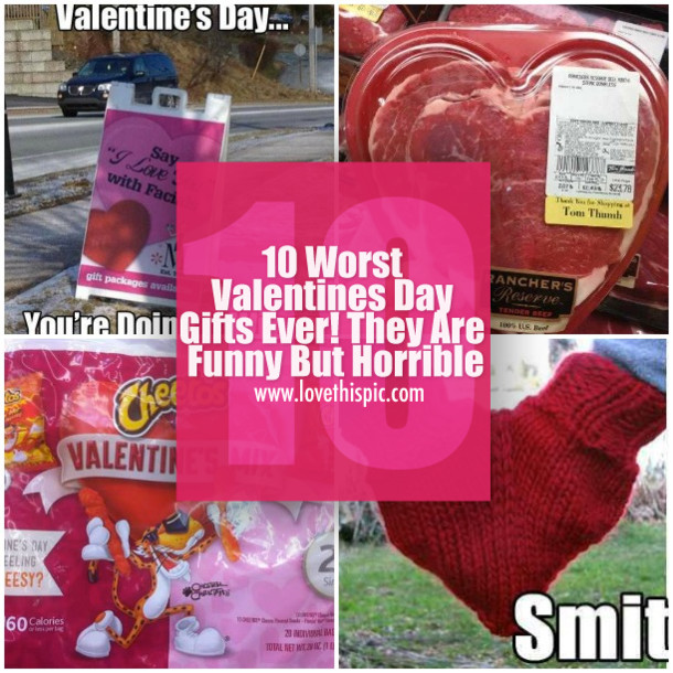 Funny Valentines Day Gifts  10 Worst Valentines Day Gifts Ever They Are Funny But