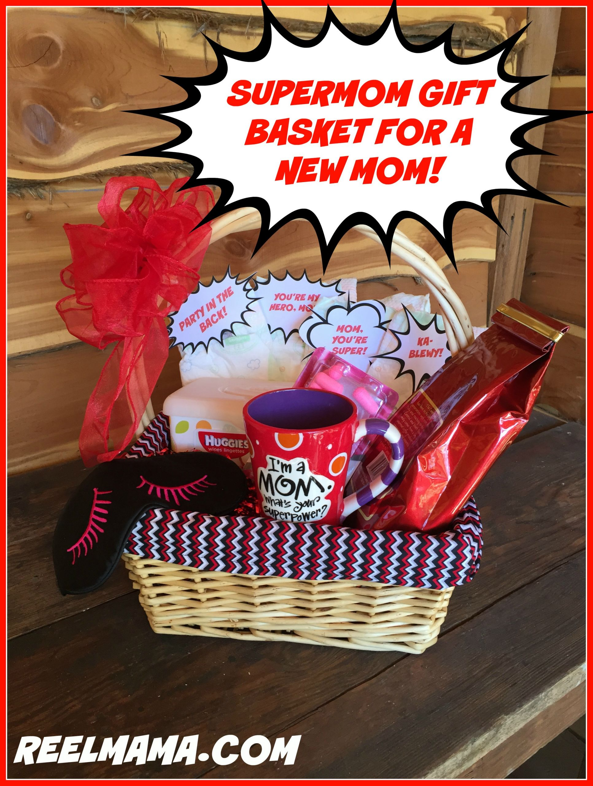 Gift Basket Ideas For New Mom  Supermom t basket for a new mom Reelmama