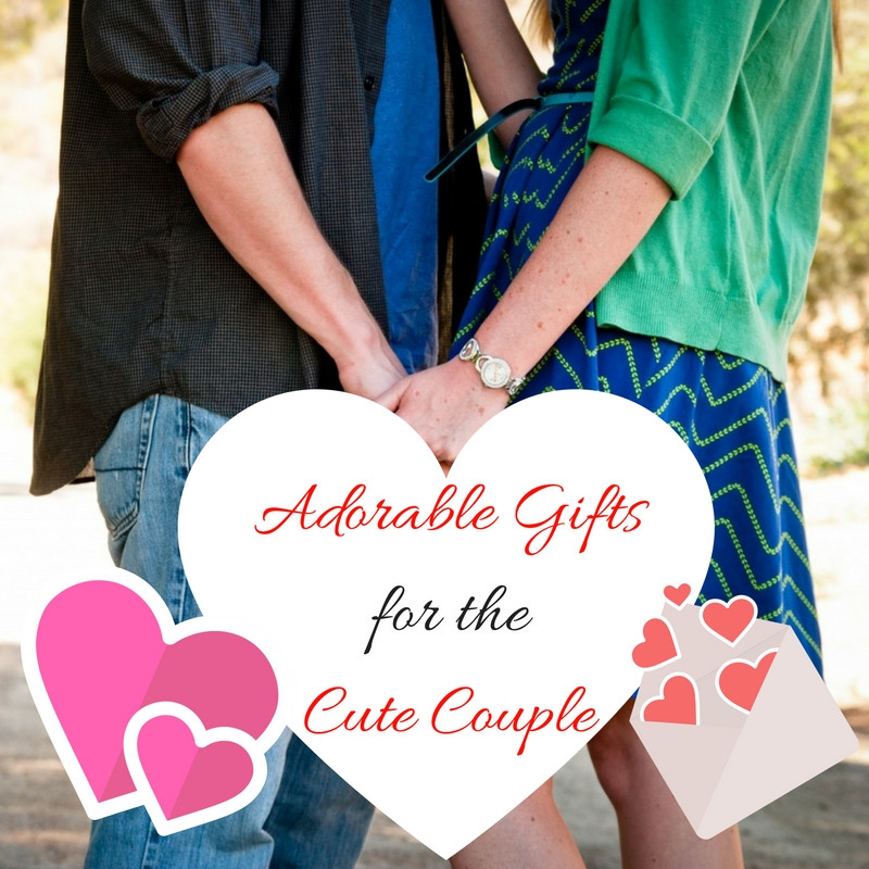 Gift Ideas For A Couple  Adorably Cute and Good Couples Gifts
