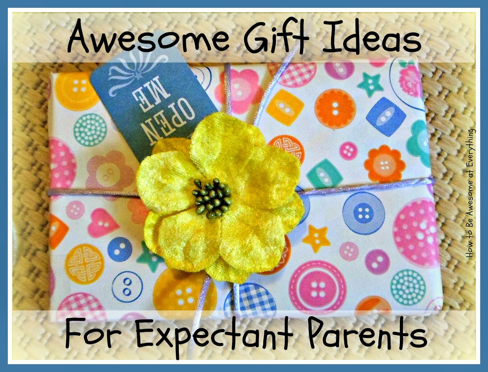Gift Ideas For Expecting Mother  How to be Awesome at Everything Awesome Gifts for