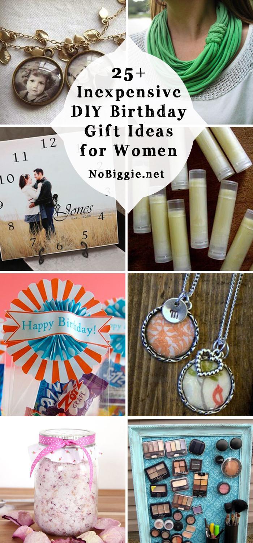 Gift Ideas For Friends Birthday Female  25 Inexpensive DIY Birthday Gift Ideas for Women