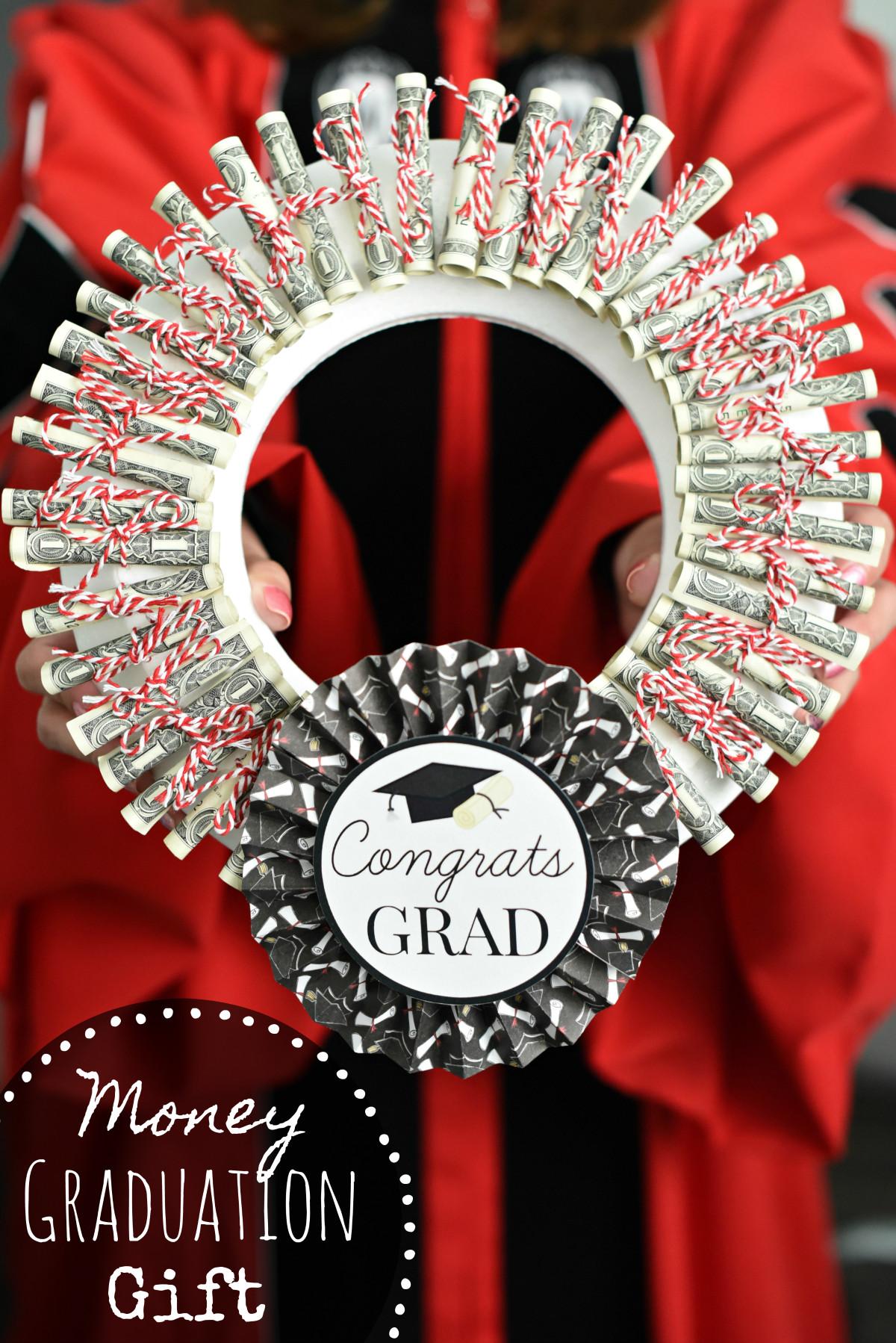 Gift Ideas For Graduation  Graduation Money Gifts Graduation Money Wreath – Fun Squared