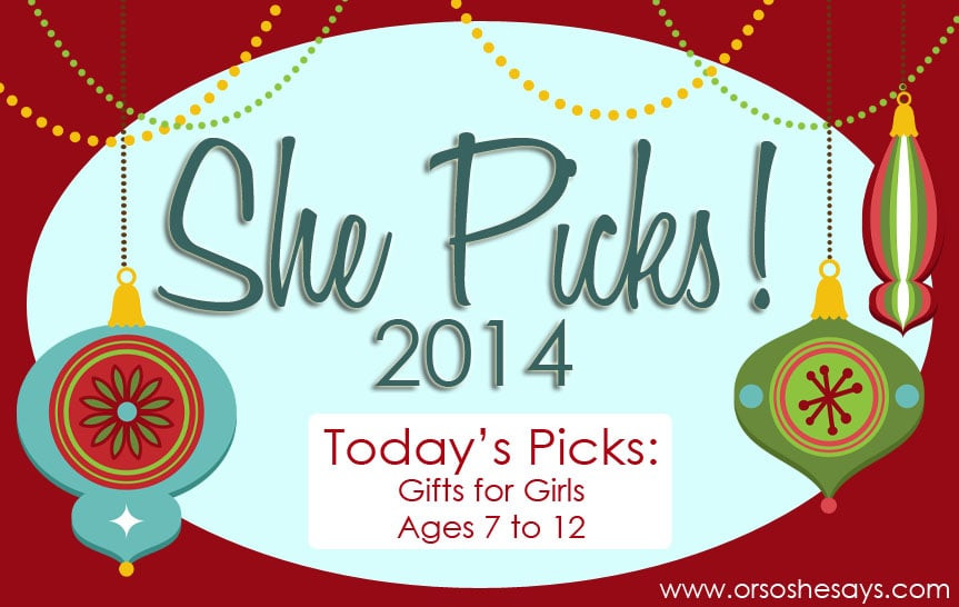 Girls Age 7 Gift Ideas  Gifts for Girls Ages 7 12 SHE PICKS 2014 so she