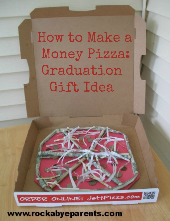Graduation Gag Gift Ideas  How To Make A Money Pizza A Fun Way to Give a Money Gift