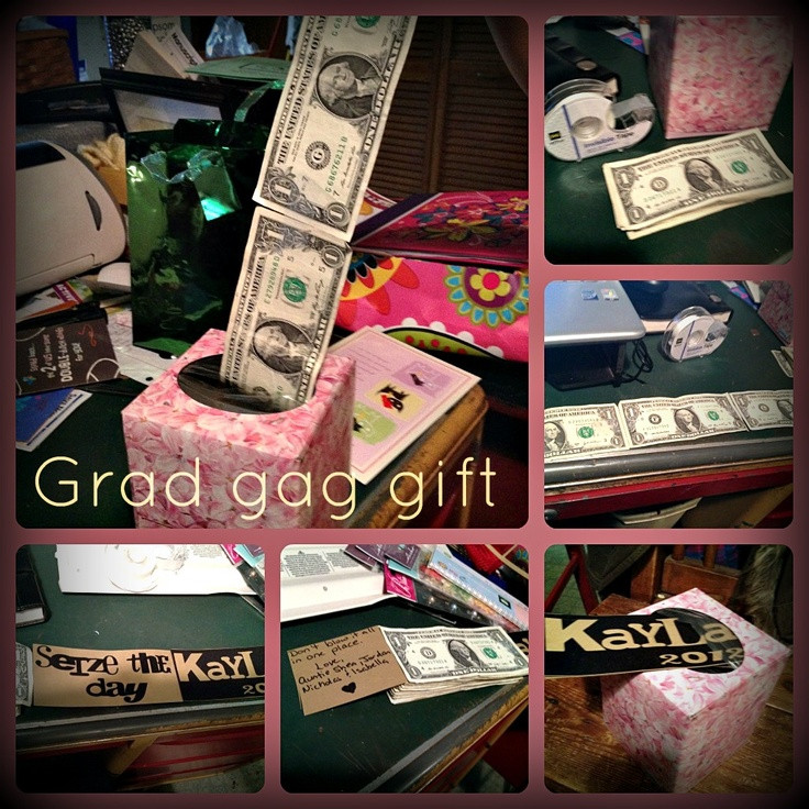 Graduation Gag Gift Ideas  Grad gag t Money taped to her and put in tissue box