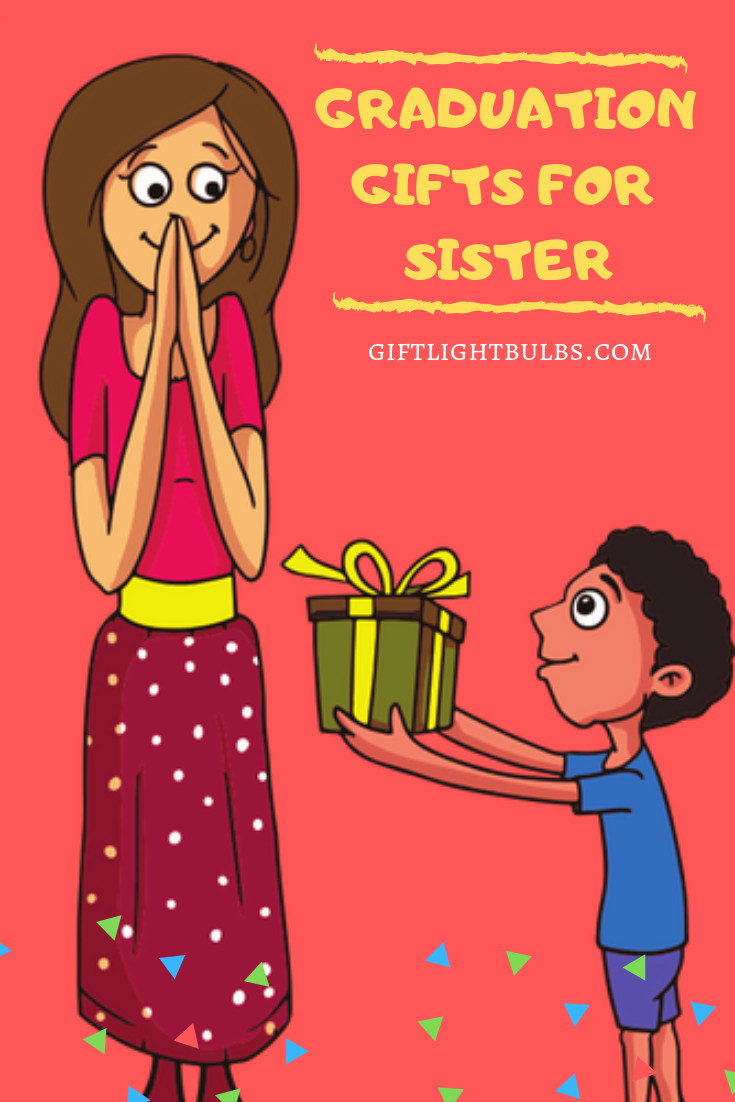 Graduation Gift Ideas For Sister  17 Best Graduation Gift Ideas for Sister to Honor Her