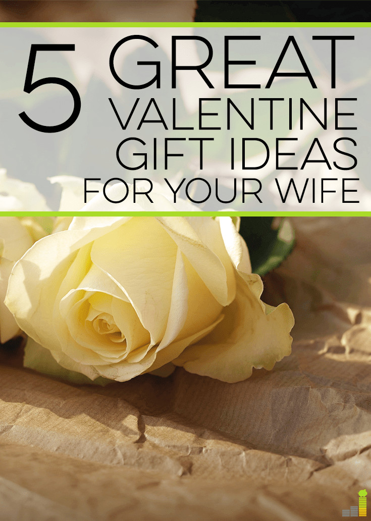 Great Valentines Gift Ideas  5 Great Valentine Gift Ideas for Your Wife Frugal Rules