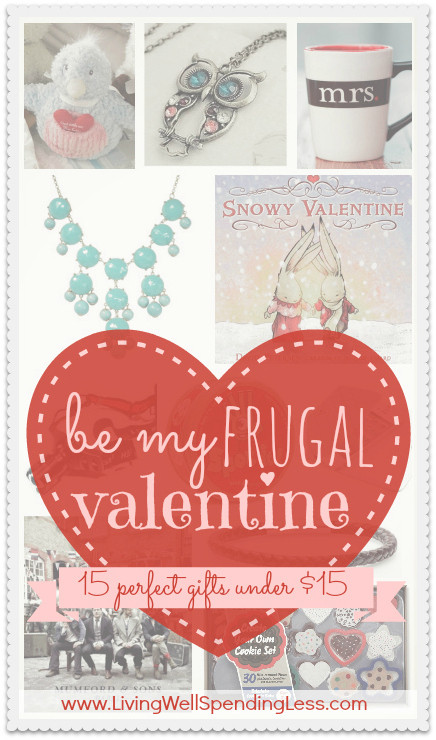Great Valentines Gift Ideas  Be My Frugal Valentine 2013 15 Fabulous Gifts Under $15