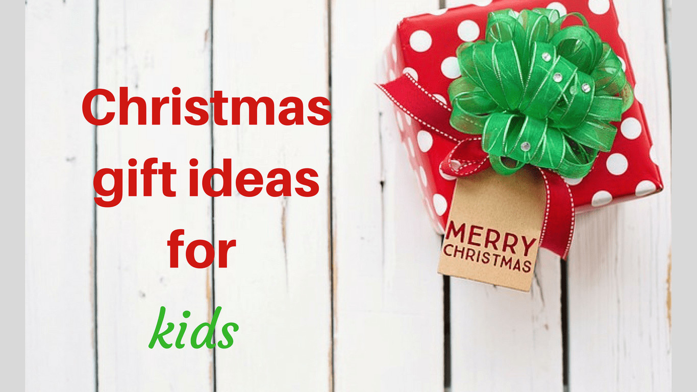 Group Gift Ideas For Christmas  10 Christmas Gift ideas for Kids of different age groups