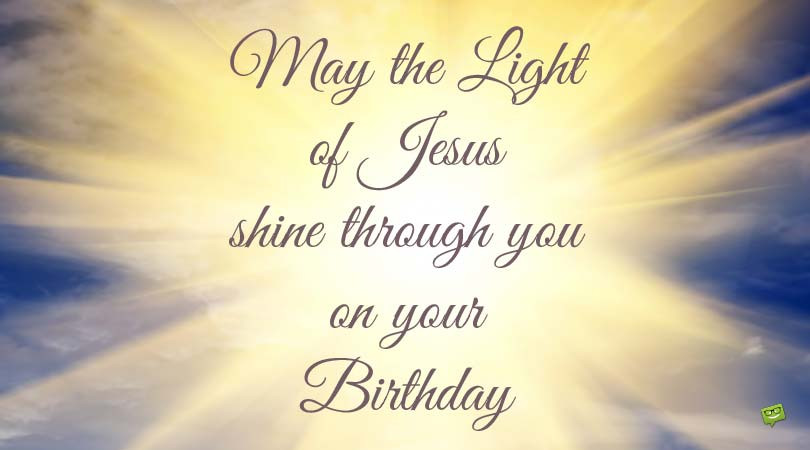 Happy Birthday Christian Quote  Christian Birthday Wishes and Bible Verses for Birthdays