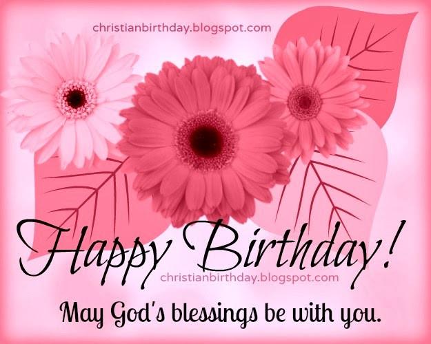 Happy Birthday Christian Quote  Happy Birthday Religious Quotes QuotesGram
