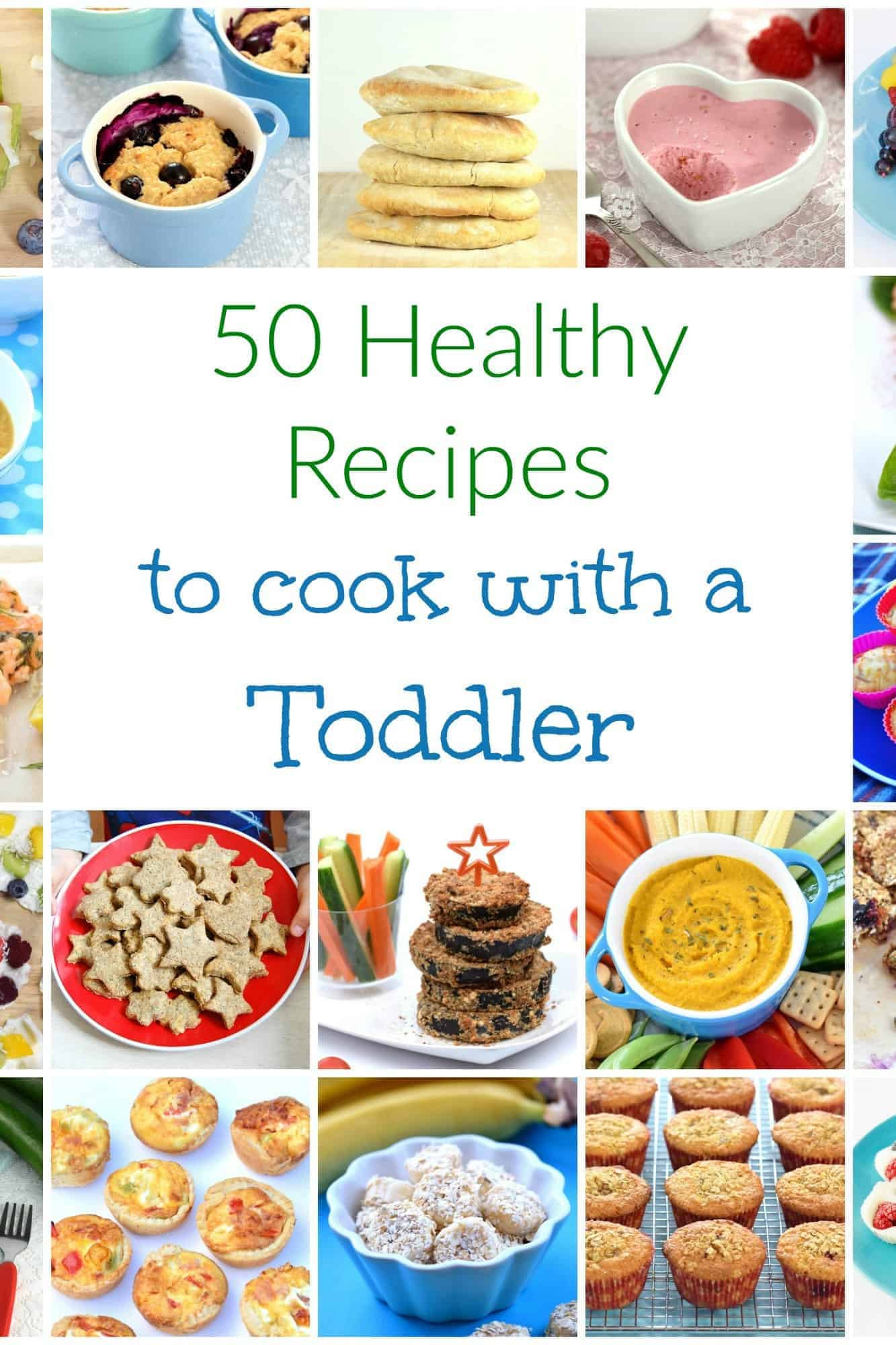 Healthy Recipes For Children  50 Healthy Recipes to Cook with Toddlers