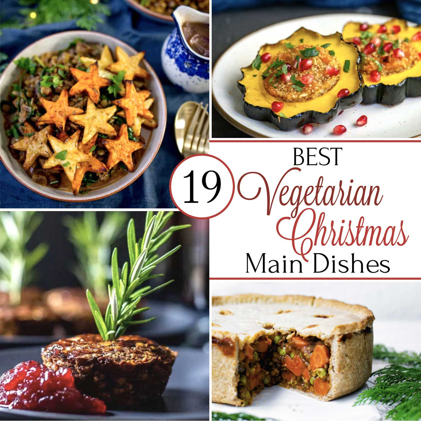 Holiday Vegetarian Main Dishes  19 Best Christmas Ve arian Main Dish Recipes Two