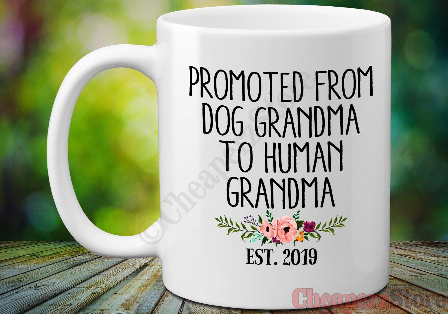 Homemade Gifts For Grandma From Baby  Baby Announcement Mug Gift for Grandma Dog Grandma to