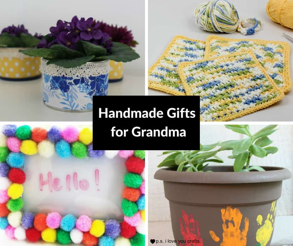 Homemade Gifts For Grandma From Baby  Home P S I Love You Crafts
