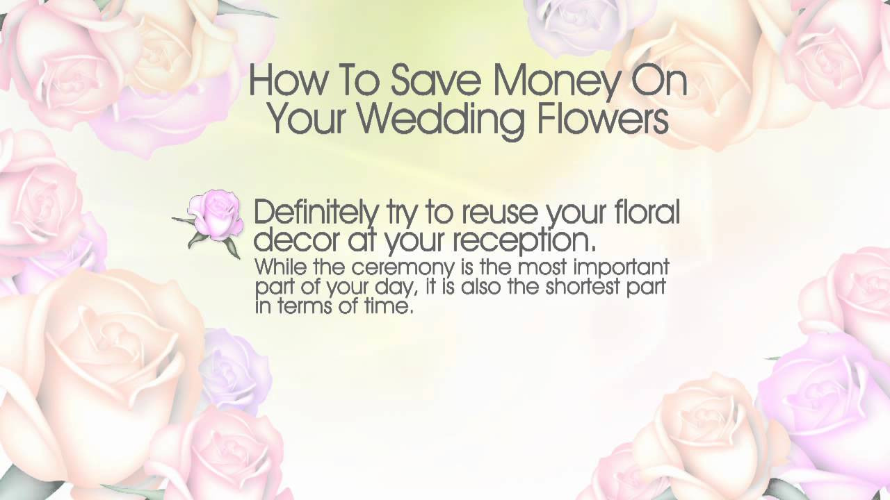 How To Save On Wedding Flowers  How To Save Money Your Wedding Flowers