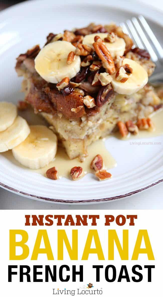 Instant Pot Brunch Recipes  Banana French Toast