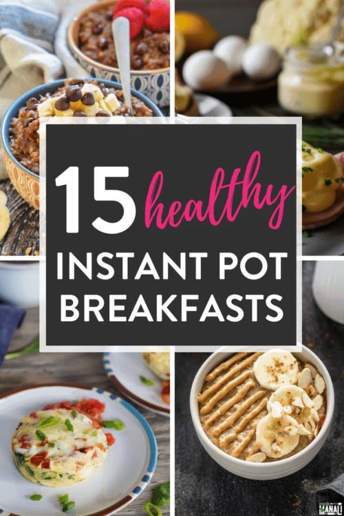 Instant Pot Brunch Recipes  15 Instant Pot Healthy Breakfast Recipes